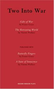 Cover of: Two into War: Gifts Of War / The Retreating World