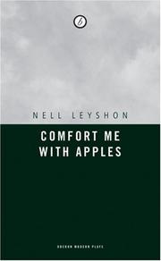 Cover of: Comfort Me With Apples | Nell Leyshon