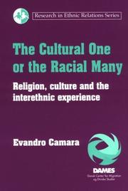 Cover of: The Cultural One or the Racial Many | Evandro Camara