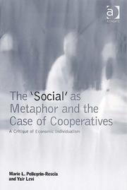 Cover of: The Social As Metaphor And the Case of Cooperatives | Yair Levi