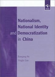 Cover of: Nationalism, national identity and democratization in China