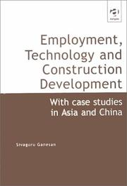 Cover of: Employment, technology and construction development | Ganesan, S.