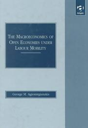Cover of: The macroeconomics of open economies under labour mobility