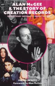 Cover of: Alan McGee & the story of Creation Records