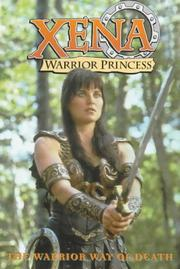Cover of: Xena, warrior princess: the warrior way of death