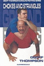Cover of: Chokes and Strangles (Ground Fighting)