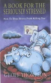 Cover of: A Book for the Seriously Stressed