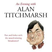 Cover of: An Evening with Alan Titchmarsh