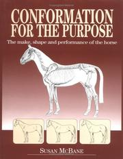 Cover of: Conformation for the Purpose: The Make, Shape and Performance of the Horse