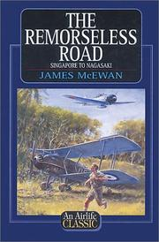 The Remorseless Road by James McEwan