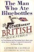 Cover of: The Man Who Ate Bluebottles