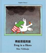 Cover of: Frog Is a Hero (English-Chinese) (Frog series)