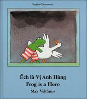 Cover of: Frog Is a Hero (English-Vietnamese) (Frog series)
