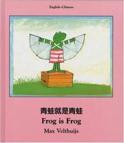 Cover of: Frog Is Frog (English-Chinese) (Frog series)