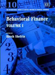 Cover of: Behavioral Finance (The International Library of Critical Writings in Financial Economics)