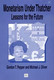 Cover of: Monetarism Under Thatcher | Gordon T. Pepper