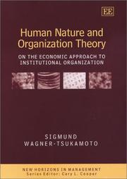 Cover of: Human Nature and Organization Theory | Sigmund Wagner-Tsukamoto