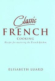 Cover of: Classic French Cooking