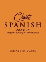Cover of: Classic Spanish Cooking