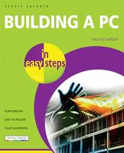 Cover of: Building a PC in Easy Steps | Stuart Yarnold