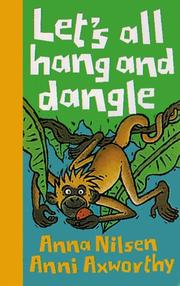 Cover of: Let's all hang and dangle