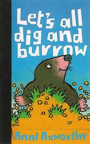 Cover of: Let's all dig and burrow!
