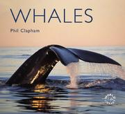Cover of: Whales (Worldlife Library) | Phil Clapham