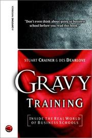 Cover of: Gravy Training | Stuart Crainer