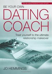 Cover of: Be Your Own Dating Coach | Jo Hemmings