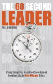 Cover of: The 60 Second Leader | Phil Dourado