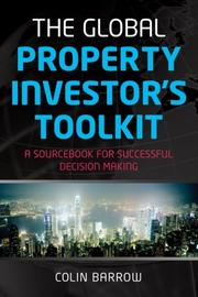 Cover of: The global property investor's toolkit: a sourcebook for successful decision making