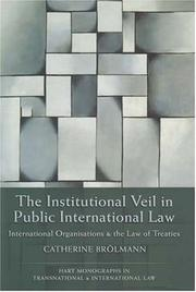 Cover of: The Institutional Veil in Public International Law | Catherine Brolmann