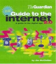Cover of: The Guardian Guide to the Internet | Jim McClellan