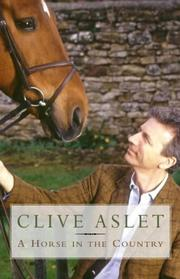 A Horse in the Country by Clive Aslet