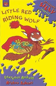 Cover of: Little Red Riding Wolf (Seriously Silly Supercrunchies)