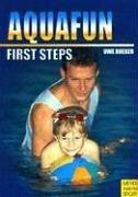 Cover of: Aquafun-Frist Steps | Uwe Rheker