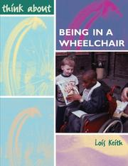 Cover of: Being in a Wheelchair (Think About...)