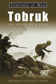 Tobruk by Anthony Heckstall-Smith