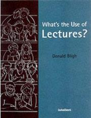 What's the use of lectures? by Donald A. Bligh