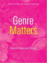 Cover of: GENRE MATTERS: ESSAYS IN THEORY AND CRITICISM; ED. BY GARIN DOWD |