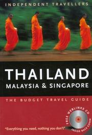 Cover of: Independent Travellers Thailand, Malaysia and Singapore 2004 (Independent Traveller's Thailand, Singapore, & Malaysia)