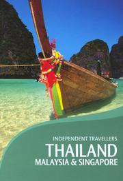 Cover of: Independent Travellers Thailand, Malaysia & Singapore 2006: The Budget Travel Guide (Independent Travellers - Thomas Cook)