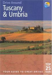Cover of: Drive Around Tuscany & Umbria, 2nd | Brent Gregston