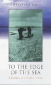 Cover of: To the edge of the sea | Christina Hall