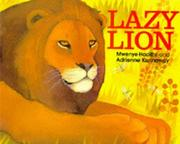 Cover of: Lazy Lion (Picture Knight) | Mwenye Hadithi.