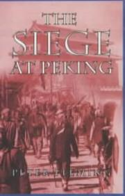 The siege at Peking by Peter Fleming