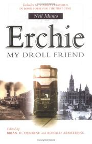 Cover of: Erchie, my droll friend | Neil Munro