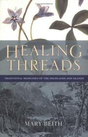 Cover of: Healing Threads | Mary Beith