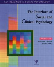 Cover of: The Interface of Social and Clinical Psychology | Robin Kowalski