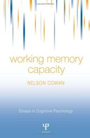 Cover of: Working Memory Capacity (Essays in Cognitive Psychology) | Nelson Cowan